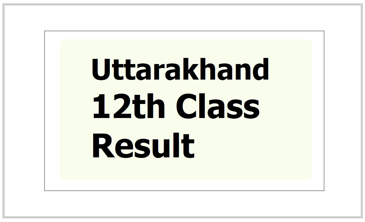 Uttarakhand 12th Result