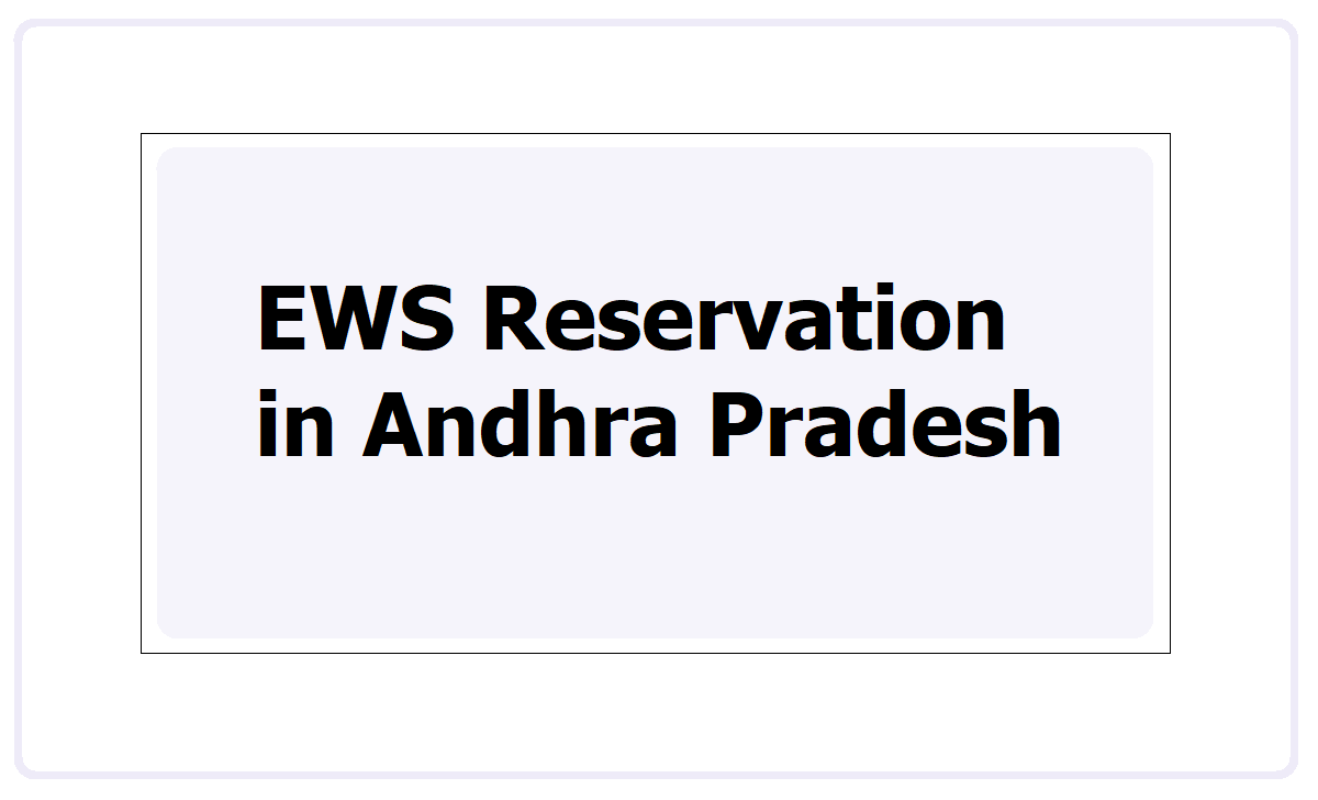 AP EWS Reservation 2021