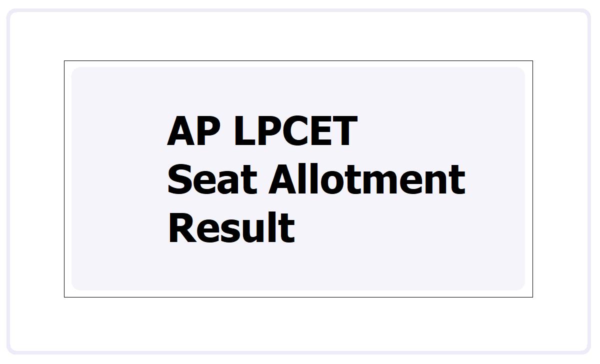 AP LPCET Seat Allotment Result 2021