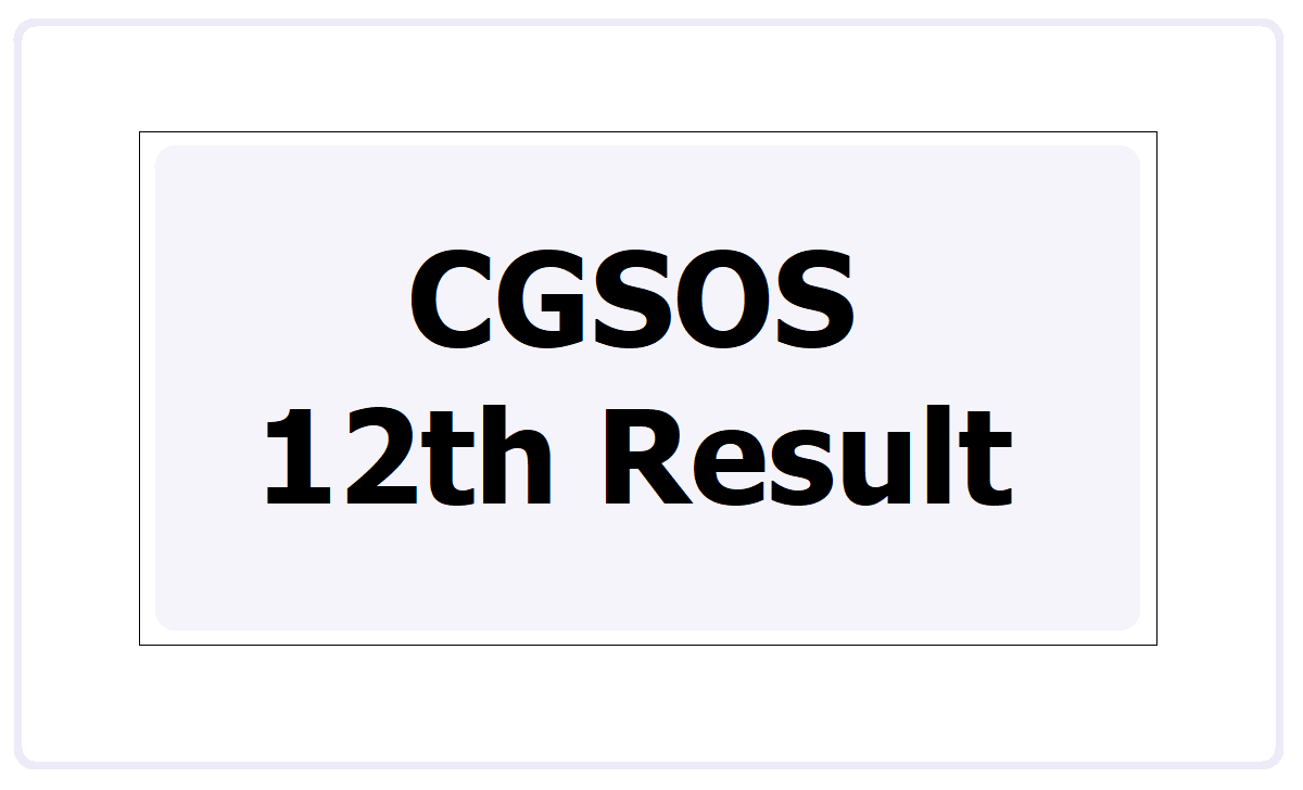 CGSOS 12th Result 2021