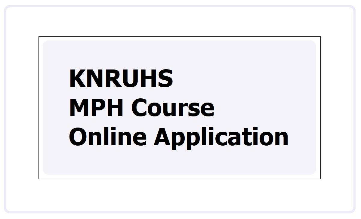 KNRUHS MPH Course Online Application 2021