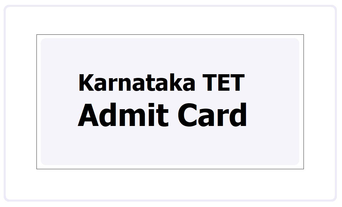 Karnataka TET Admit Card 2021