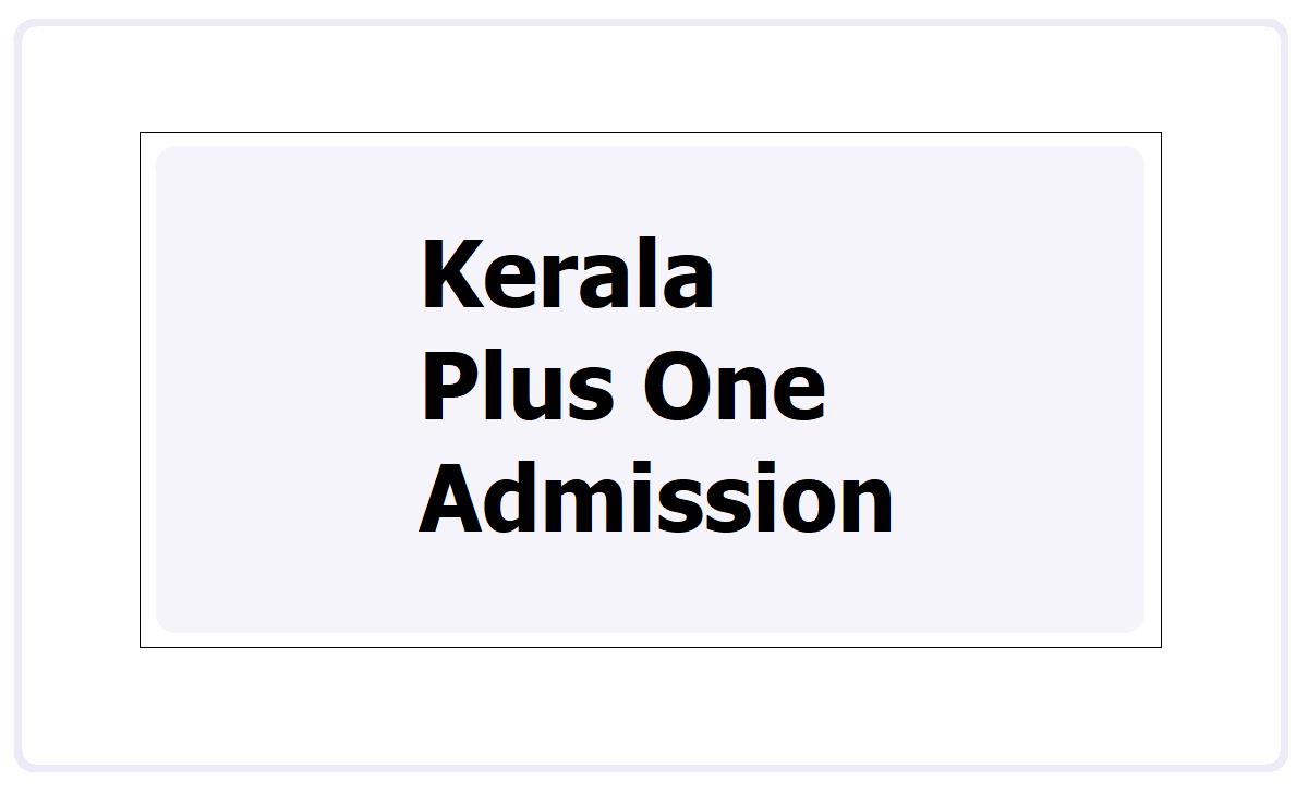Kerala Plus One Admission 2021