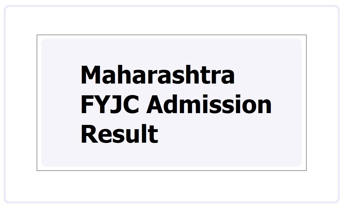 Maharashtra FYJC Admission Result 2021