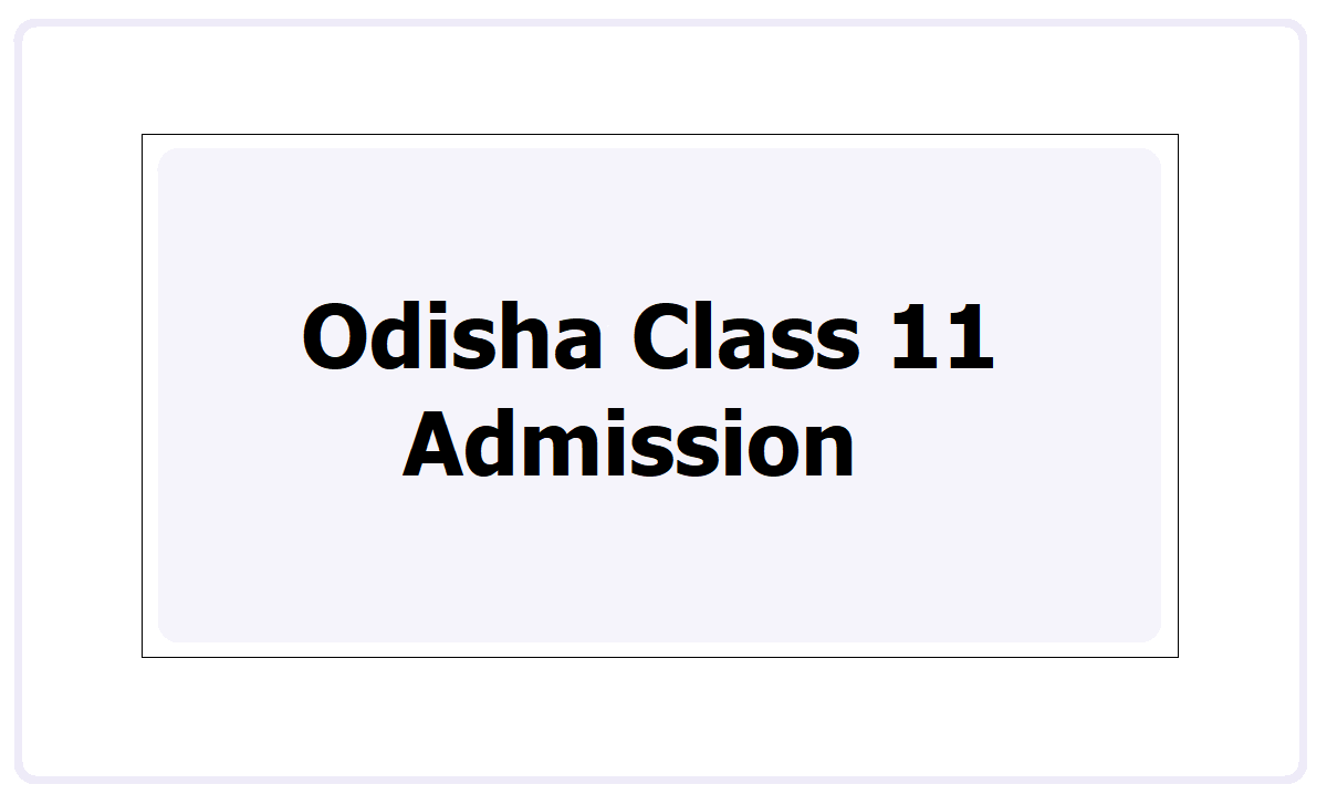 Odisha 11th Admission 2021