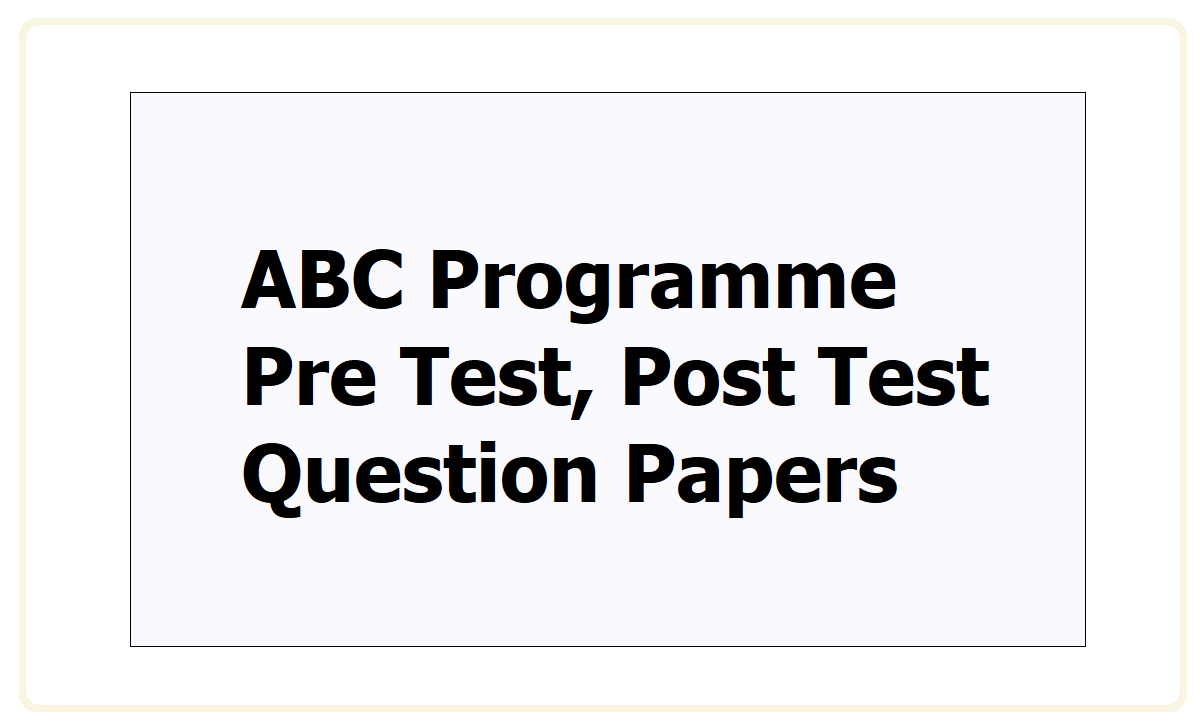ABC Programme Question Papers 2021