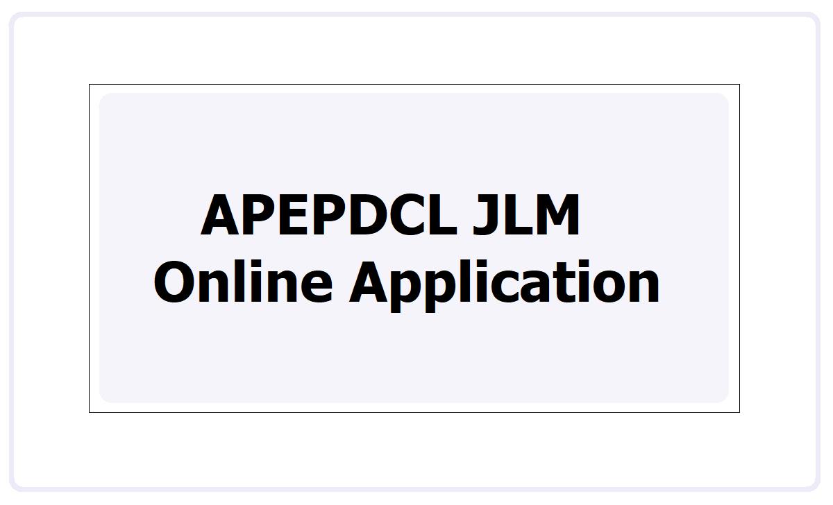 APEPDCL JLM Online Application 2021