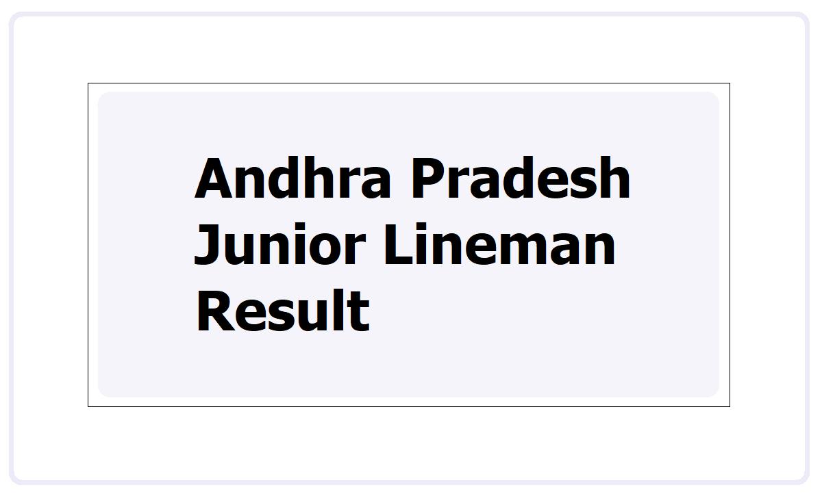 APEPDCL Junior Lineman Result 2021