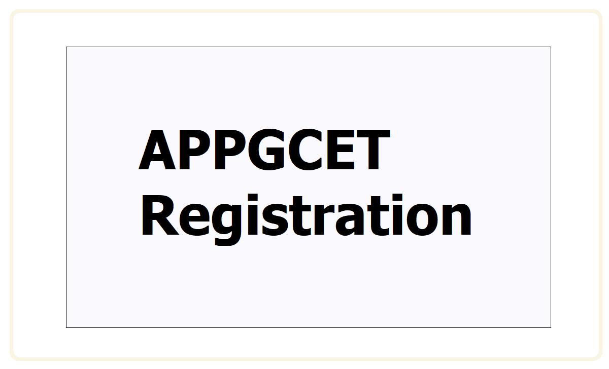 APPGCET Registration 2021