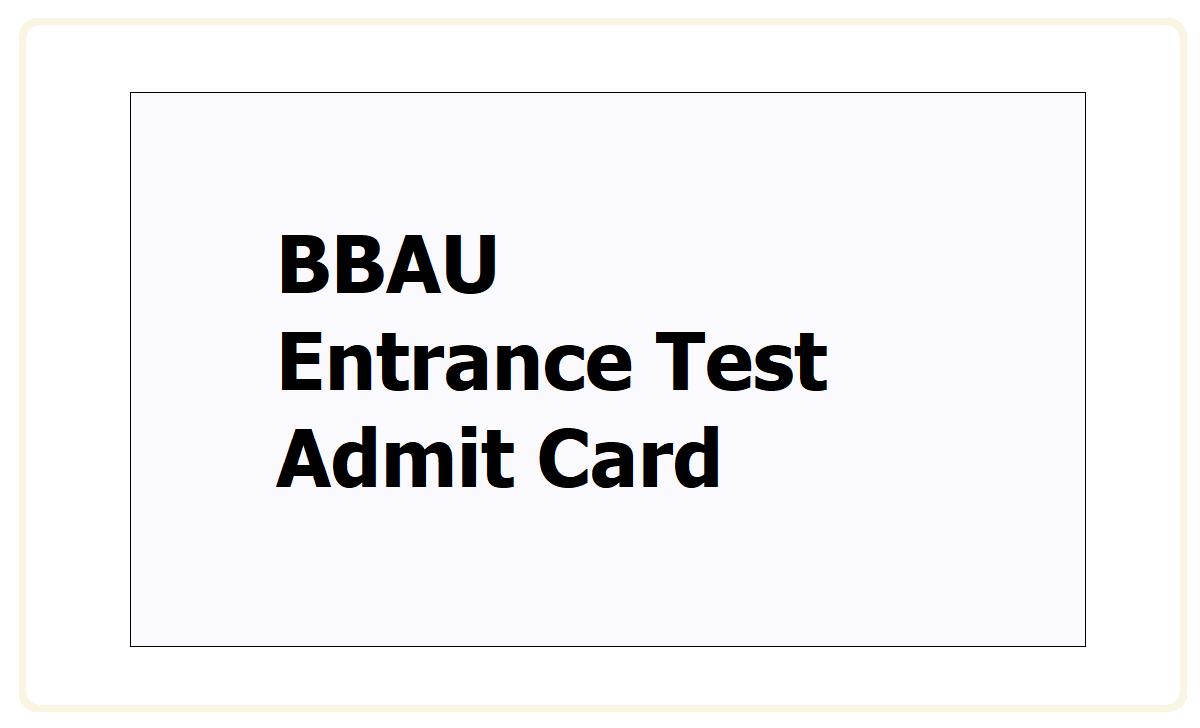 BBAU Entrance Test Admit Card 2021