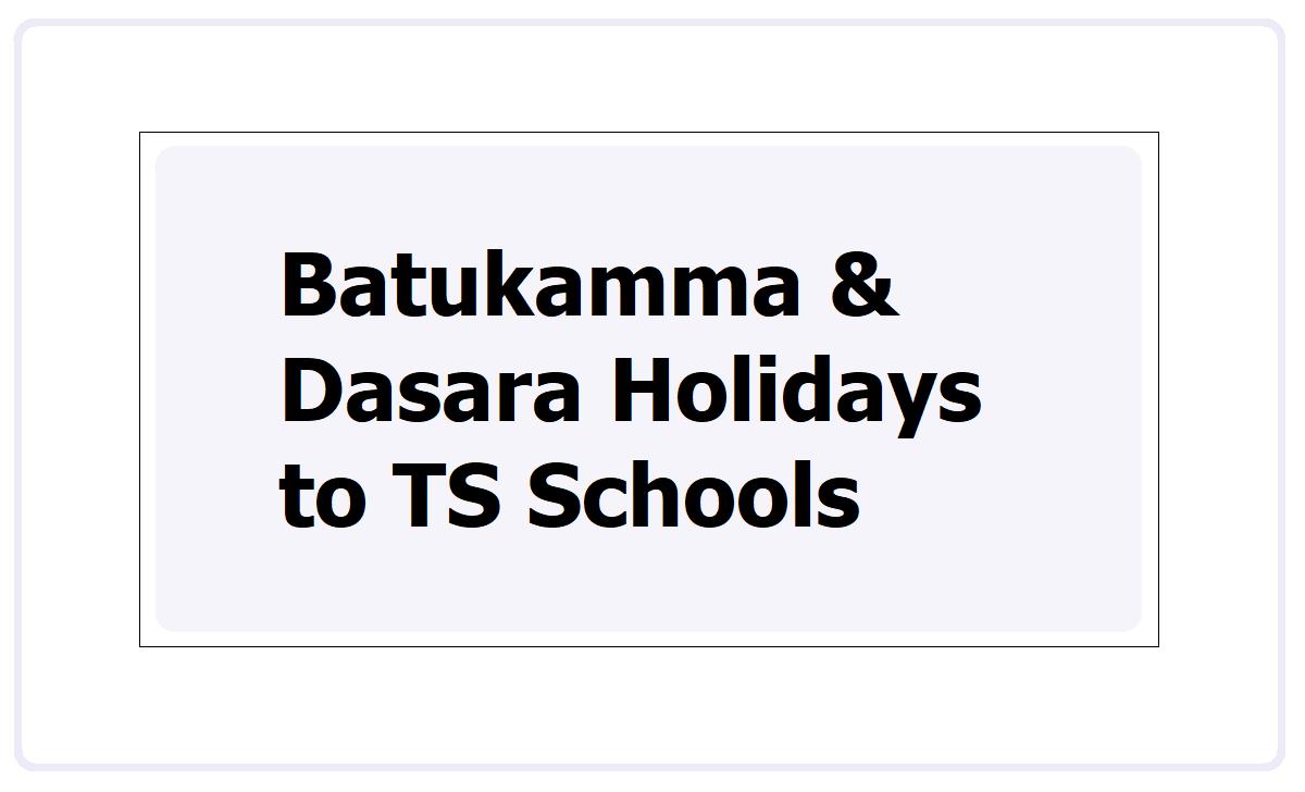 Batukamma, Dasara Holidays to TS Schools