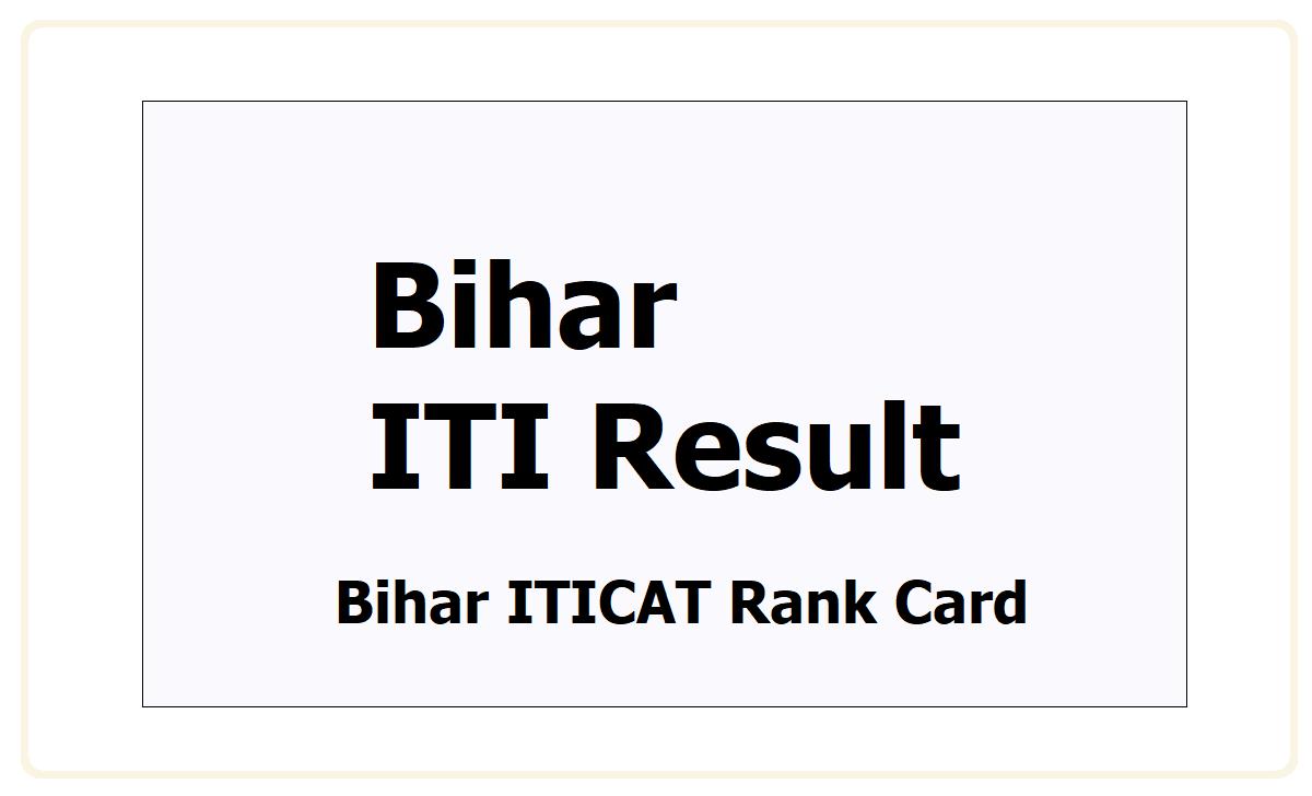 Bihar ITICAT Rank Card 2021