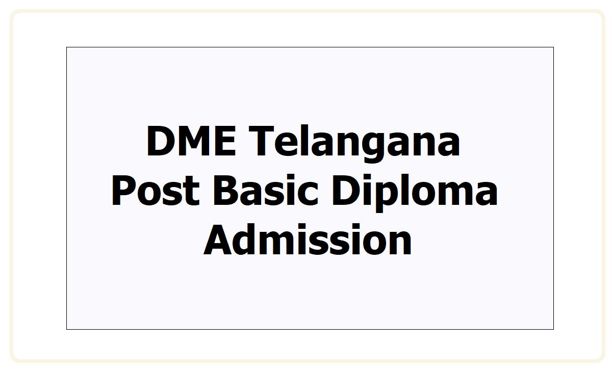 DME Telangana Post Basic Diploma Admission 2021