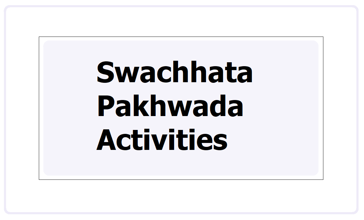 Day wise Swachhata Pakhwada Activities 2021 & Action Plan for Schools
