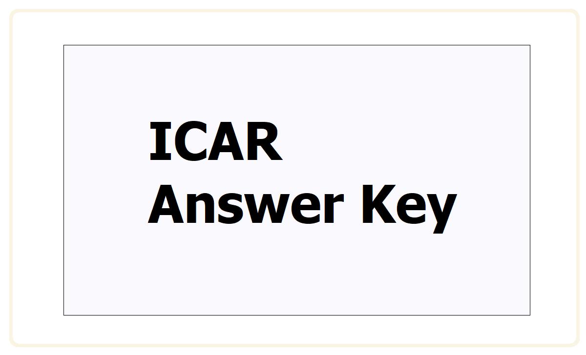 ICAR Answer Key 2021