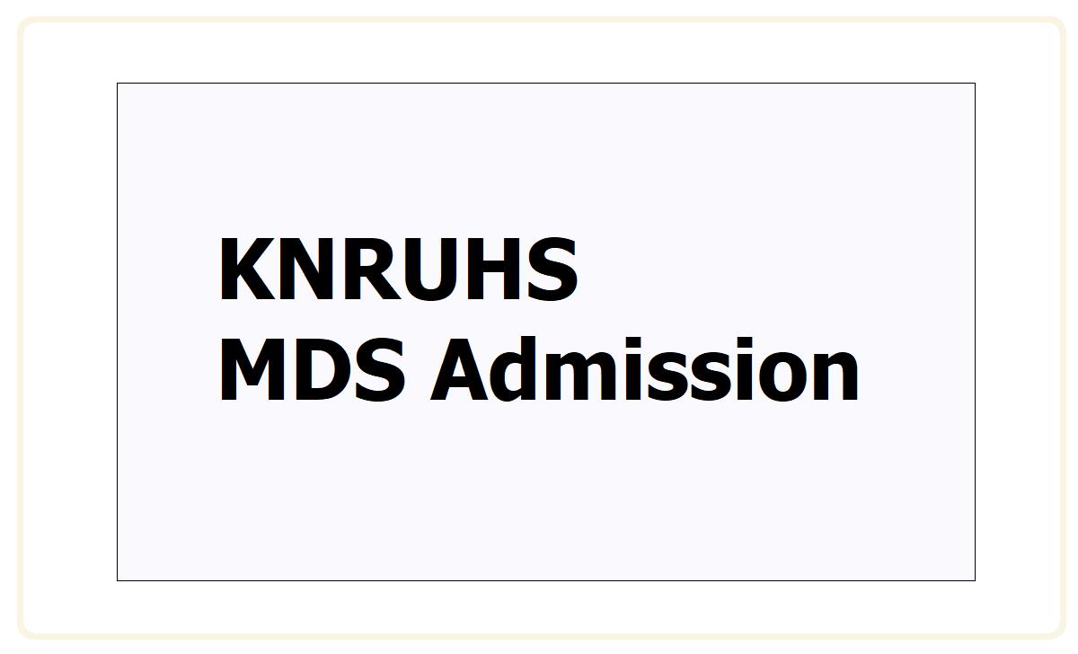 KNRUHS MDS Admission 2021