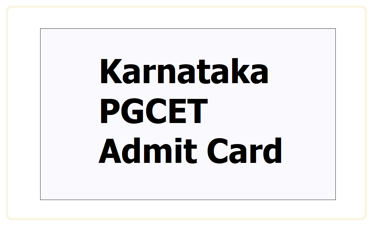 Karnataka PGCET Admit Card 2021