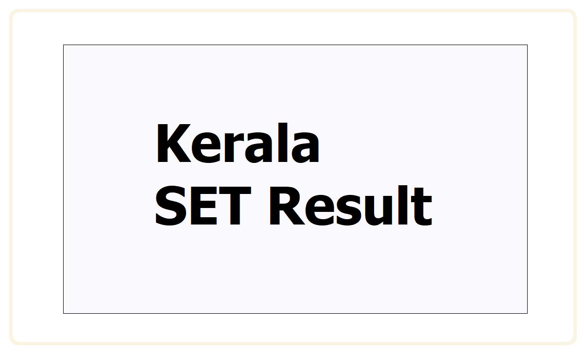 Kerala SET Result 2021