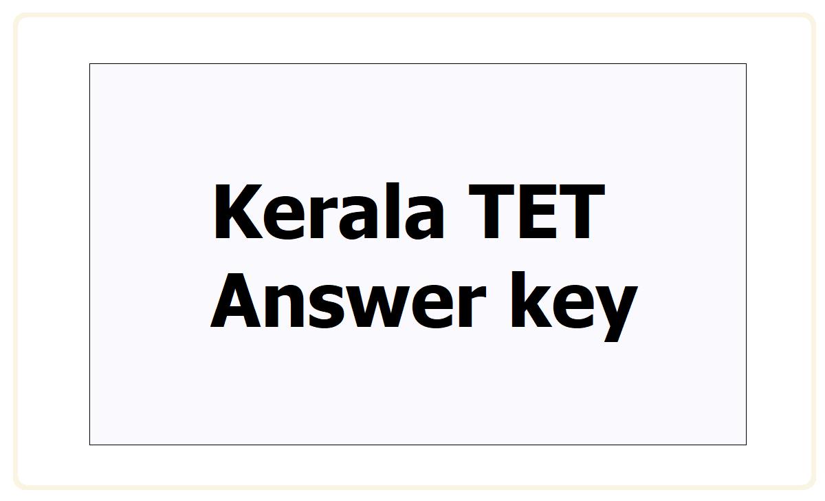 Kerala TET Answer key 2021
