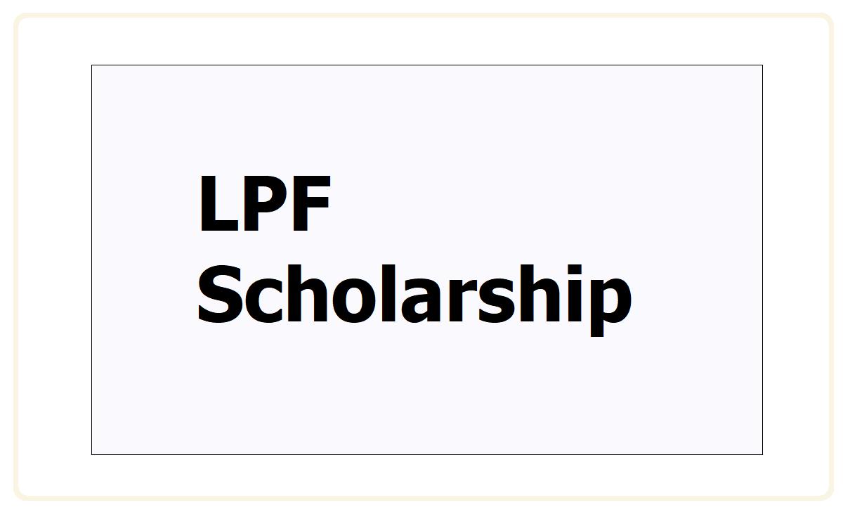 LPF Scholarship 2021