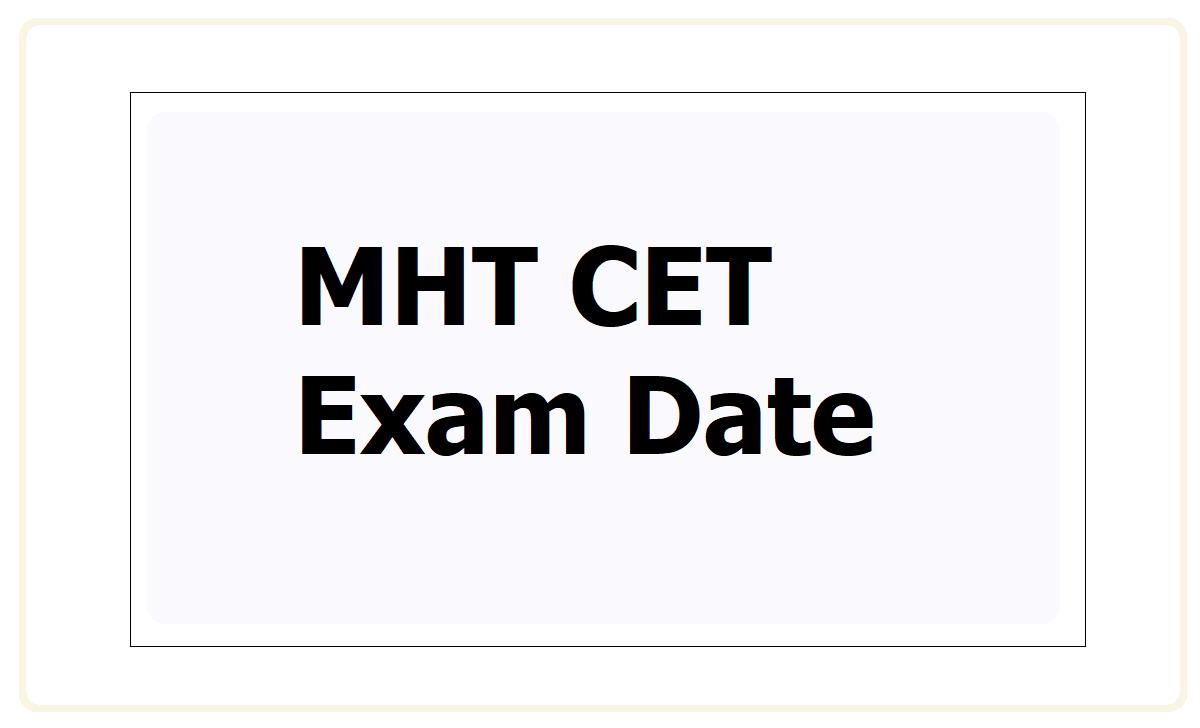 MHT CET Exam Date 2021