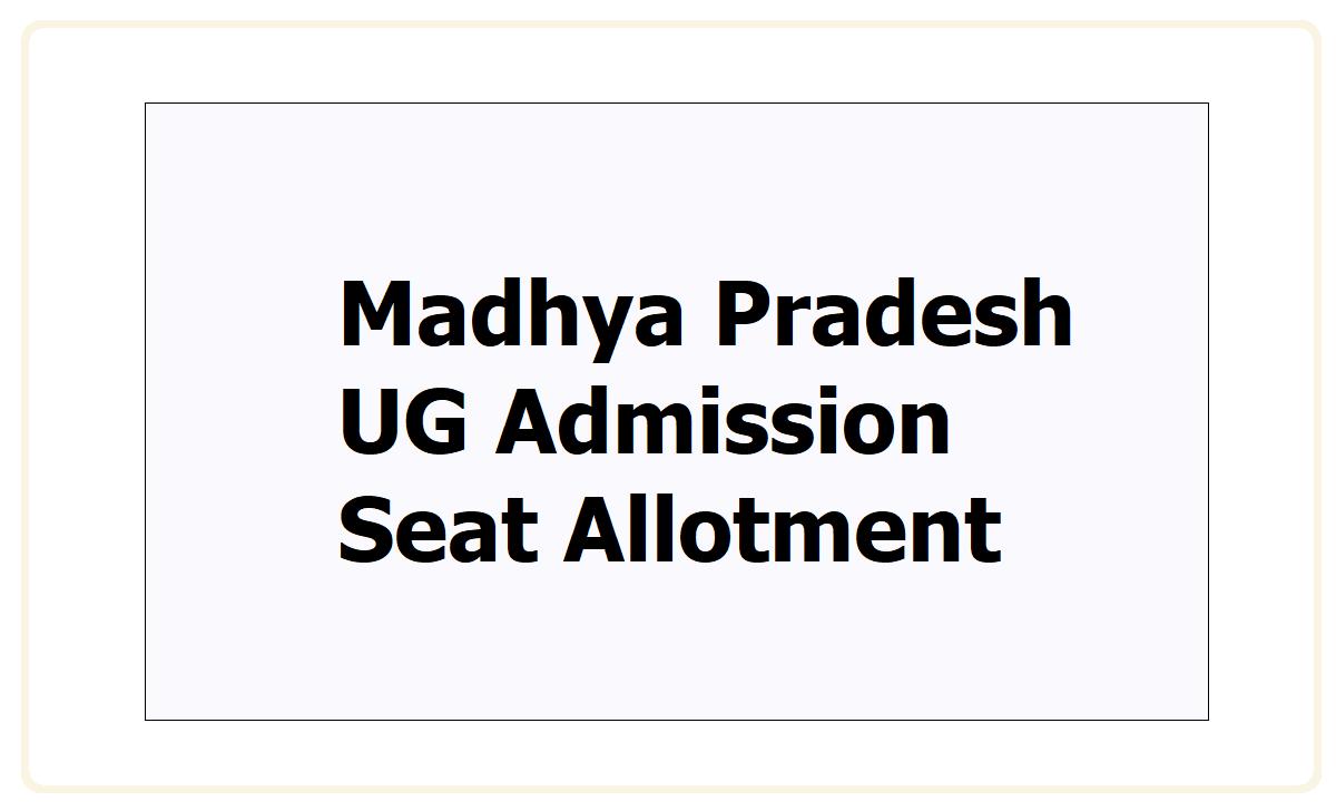 MP UG Admission Seat Allotment 2021