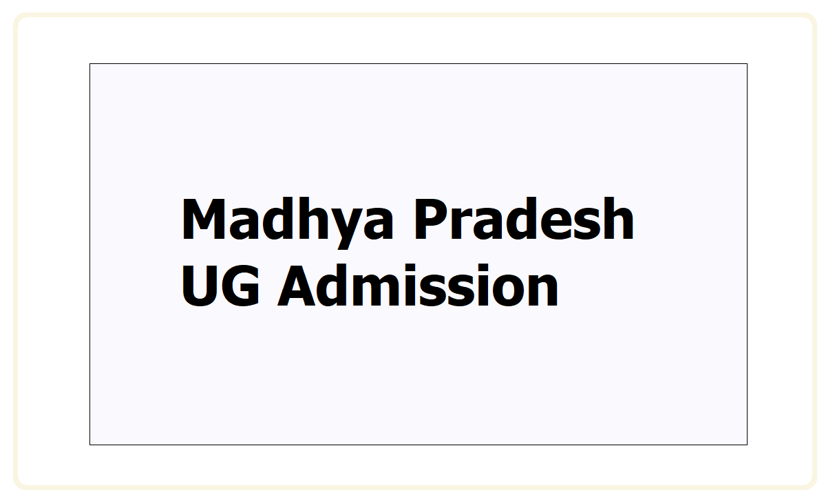 MP UG Admission 2021