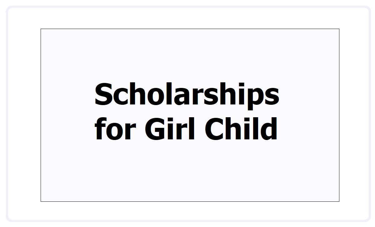 Scholarships for Girl Child 2021