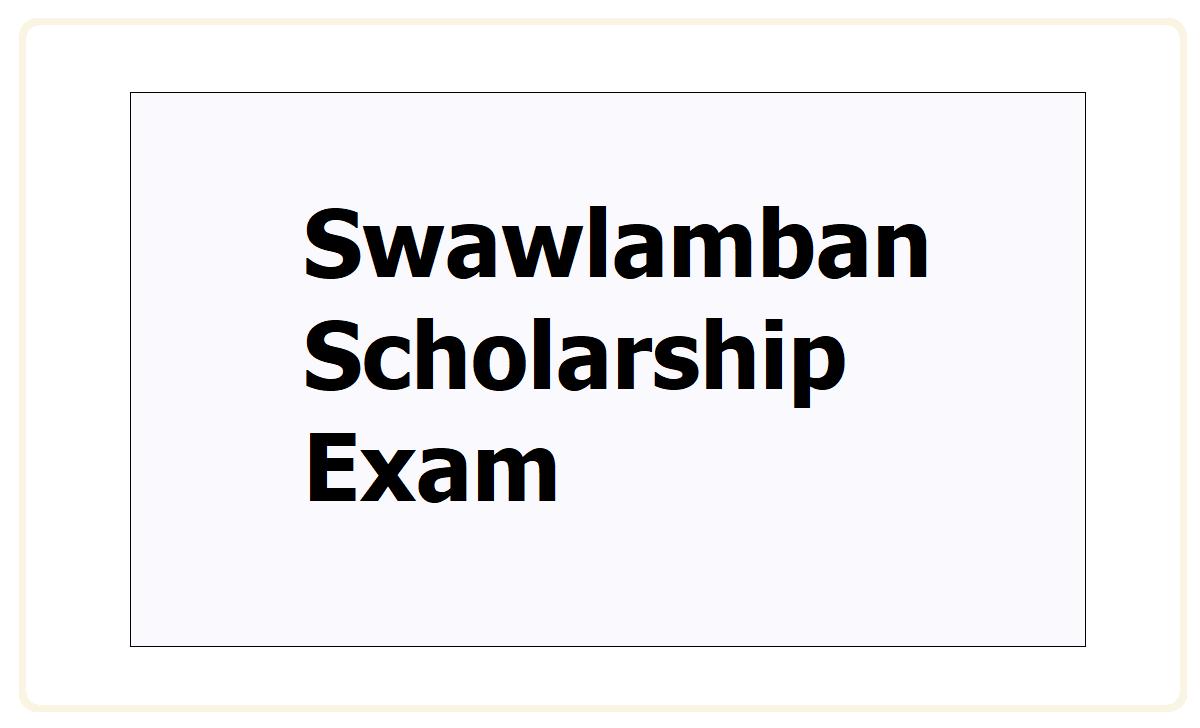 Swawlamban Scholarship Exam 2021