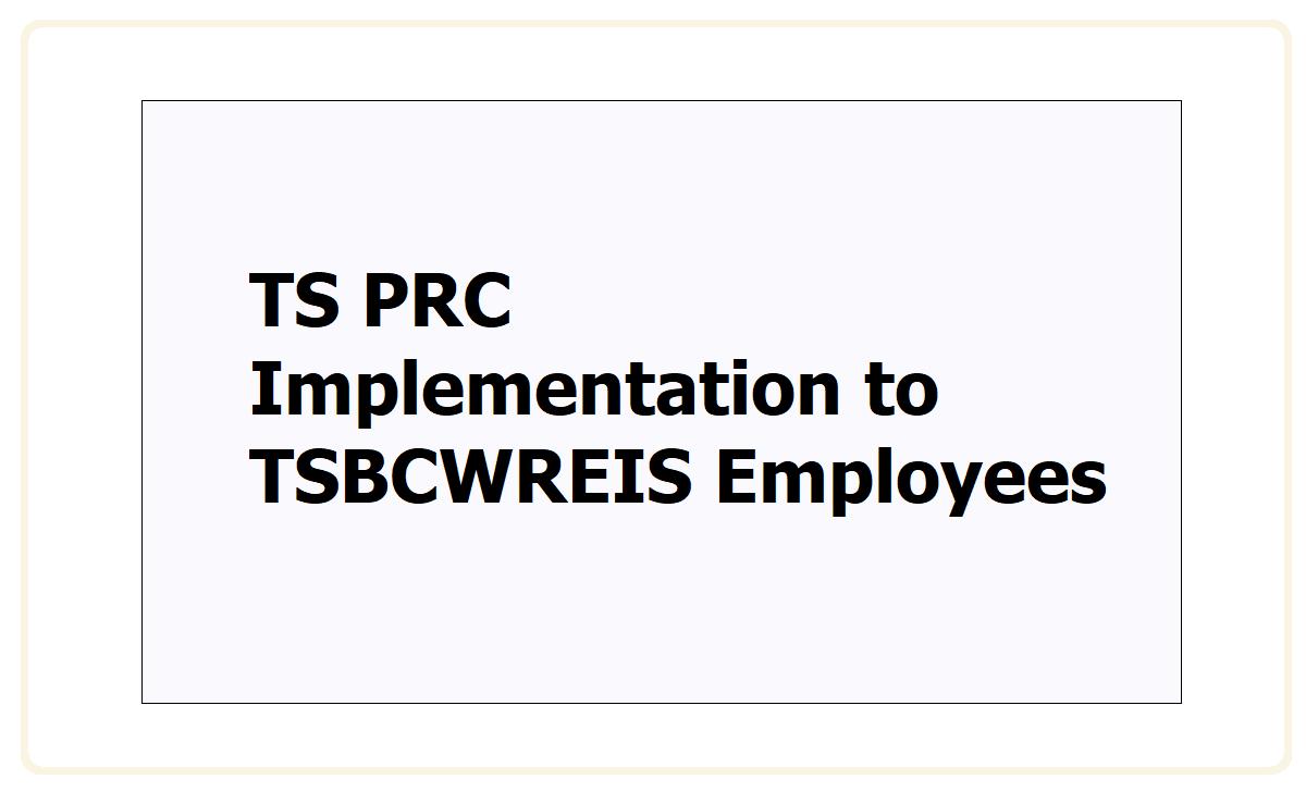 TS PRC Implementation to TSBCWREIS Employees