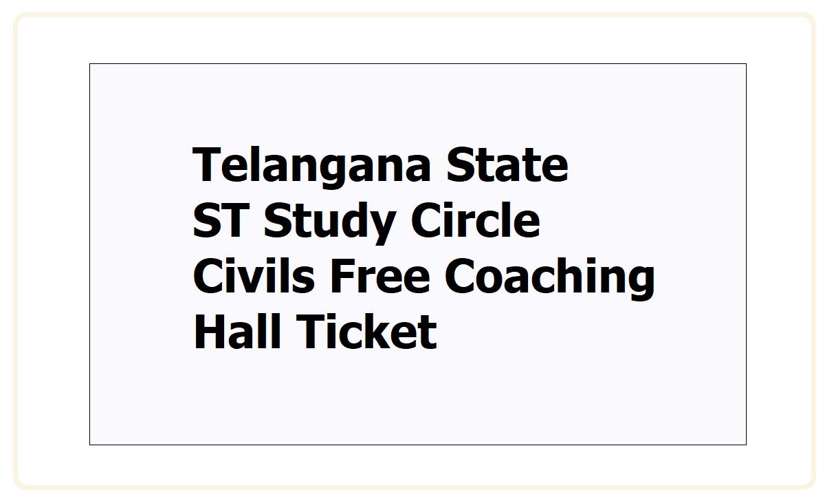 TS ST Study Circle Civils Free Coaching Hall Ticket 2021
