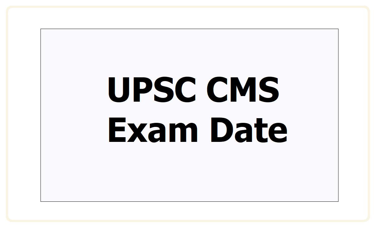 UPSC CMS Exam Date 2021