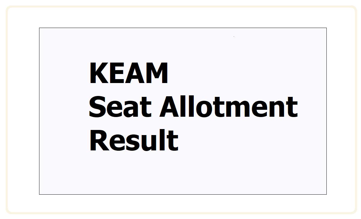 KEAM Seat Allotment Result