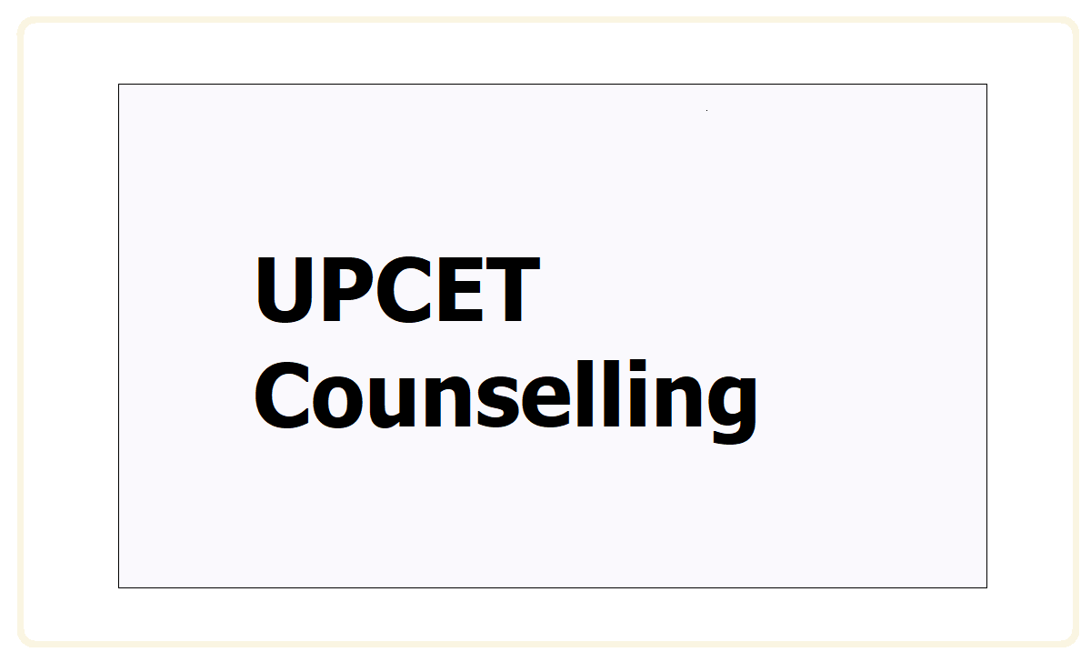 UPCET Counselling